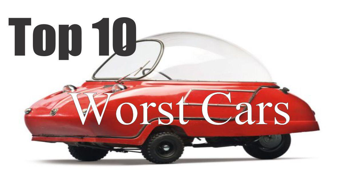Top 10 Worst Cars Ever Made | The Motor Digest